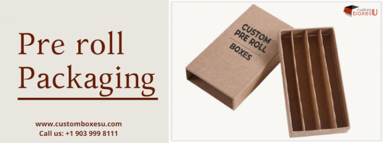 Pre roll packaging with printing designs in USA